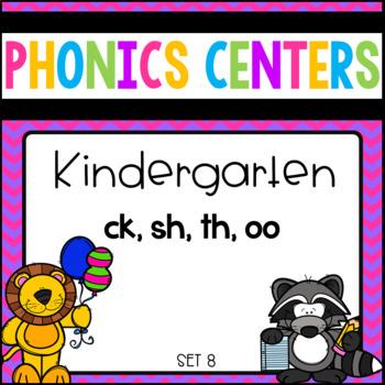Phonics Centers Kindergarten Set 8 ( ck,sh,th,oo)