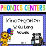 Phonics Centers Kindergarten Set 7 ( W,Qu, Long Vowels)