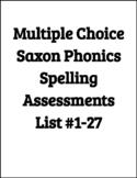 Saxon Phonics 2nd Grade Multiple Choice Spelling Lists# 1-27