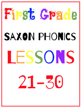 Saxon Phonics First Grade Lessons {21-30}