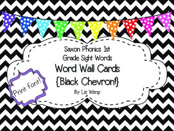 Saxon Phonics First Grade Sight Word Cards {Black Chevron and Print Font!}