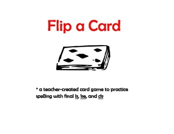 Spelling:  Spelling with K, KE, and CK Flip a Card!