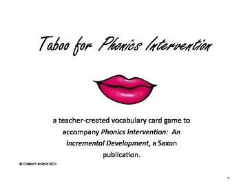 Taboo:  Saxon Phonics Intervention