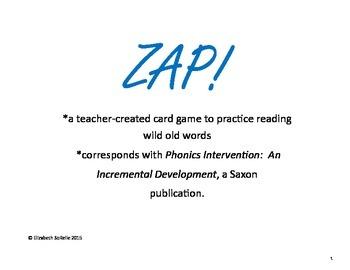 Phonics:  Wild Old Words ZAP!
