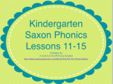 Kindergarten Saxon Phonics  Lessons 11-15