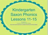 Kindergarten Saxon Phonics  Lessons 11-15