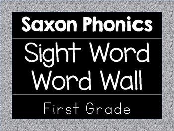 Saxon Phonics Sight Words - Word Wall - First Grade