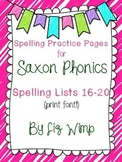 Saxon Phonics Spelling Practice Pages {lists 16-20}