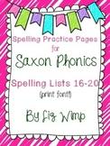 Saxon Phonics Spelling Practice Pages {lists 16-20}