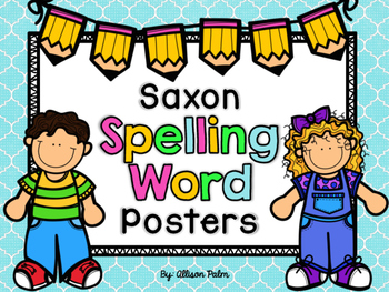 Saxon Phonics Spelling Word Posters {First Grade}