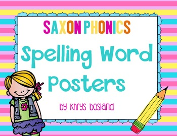 Saxon Phonics Spelling Word Posters {Kindergarten} {28 Lists Organized by Week}