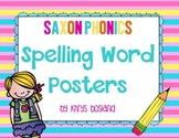 Saxon Phonics Spelling Word Posters {Kindergarten} {28 Lists Organized by Week}