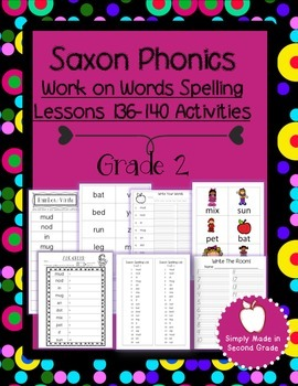 Saxon Phonics Weekly Spelling  Activity Pack Lessons 136-140