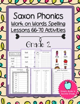 Saxon Phonics Weekly Spelling  Activity Pack Lessons 66-70