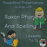 Saxon Phonics and Spelling 1st Grade 1 Lessons 71-74 PowerPoints