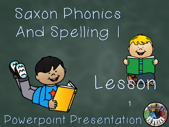 Saxon Phonics and Spelling Grade 1 Lesson 1 PowerPoint (First Grade)