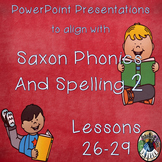 Saxon Phonics and Spelling Grade 2 Lessons 26-29 PowerPoints (Second Grade)