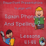 Saxon Phonics and Spelling Grade 2 Lessons 41-44 PowerPoin