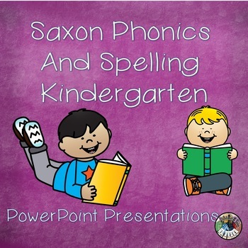 Saxon Phonics and Spelling K Lessons 105 - 108