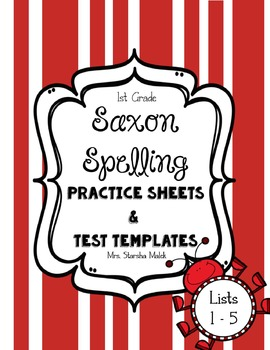 Saxon Spelling Practice Sheets and Test Templates