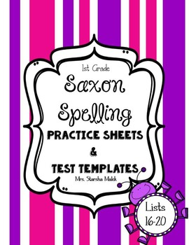 Saxon Spelling Practice Sheets and Test Templates 16-20