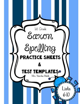 Saxon Spelling Practice Sheets and Test Templates 6-10