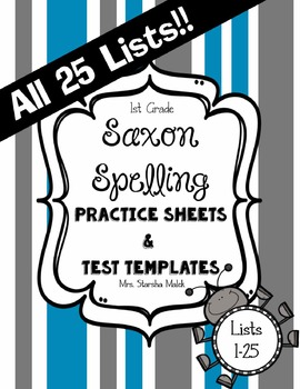 Saxon Spelling Practice Sheets and Test Templates All 25 Lists