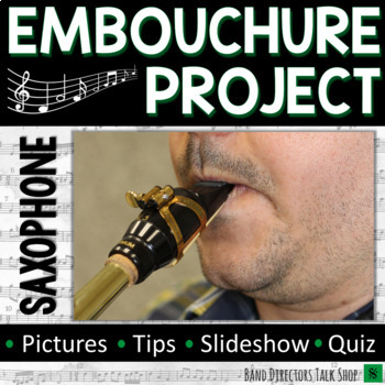 Saxophone Embouchure Project for Beginning Band
