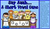 Say Aaah....A Short Vowel Center Game