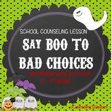 Say Boo to Bad Choices K-4th Red Ribbon Week Activities