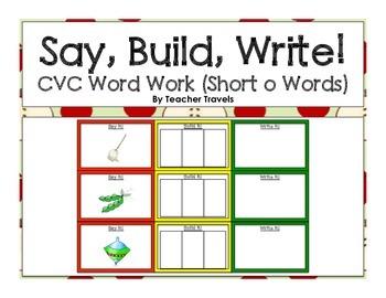 Say, Build, Write!  CVC Short O Words