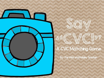"Say ""CVC!"": A CVC Matching Game"