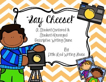 """Say Cheese!"" Descriptive Writing Game"