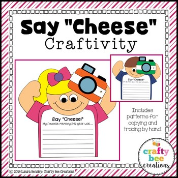"""Say """"Cheese!"""" End of the Year Craftivity"""
