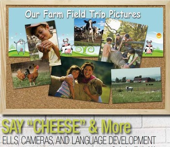 """Say """"Cheese"""" & More: ELLs, Cameras, and Language Development"""