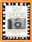 Say Cheese! Photographic Writing Prompts and Displays