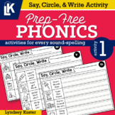 Say, Circle, & Write | Prep-Free Phonics | Distance Learning