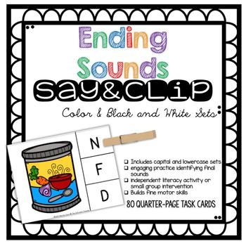 Say & Clip: Identifying Ending Sounds Clipping Phonics Activity {Color & BW}