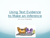 Say, Do & Think: Using Text Evidence to Support Character Interactions