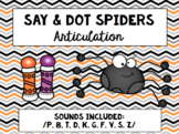 Say & Dot Spiders: Articulation