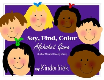 Say, Find, Color- An Alphabet Game