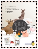 Say Hello to the Animals Book Companion Materials for Spee