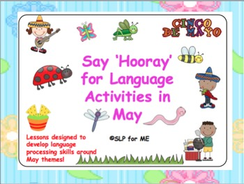 Say 'Hooray' for Language Lessons in May - 7 Distinct Activities May Units
