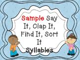 Sample Say It, Clap It, Find It, Sort It Syllable Sort