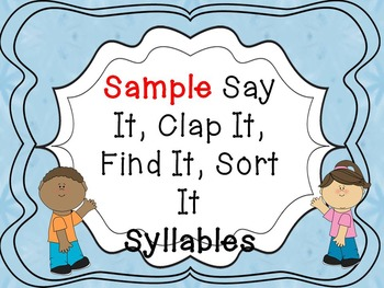 Sample Say It, Clap It, Find It, Sort It Syllable Sort