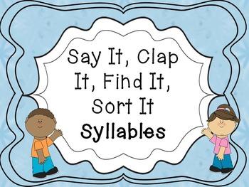 Say It, Clap It, Find It, Sort It Syllable Sort