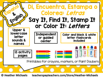 Say It, Find It, Stamp It or Color It: Letters - Literacy Center SPANISH ENGLISH