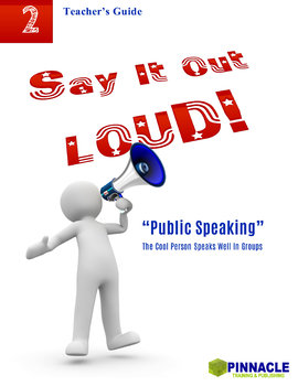 2 Say It Out Loud: Public Speaking. The Cool Person is a confident speaker.