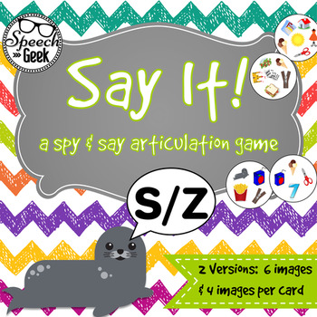 "Say It ""S/Z"" - a spy and say articulation game"
