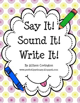 Say It! Sound It! Write It!